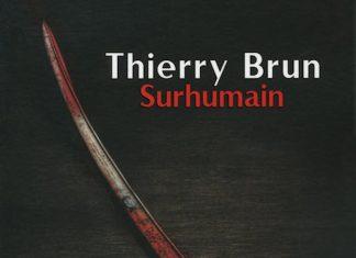 Surhumain - thierry brun