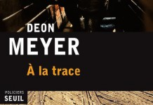 a la trace - deon meyer