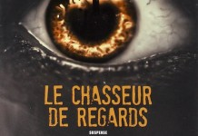 chasseur de regards