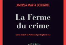 ferme du crime - Andrea Maria SCHENKEL