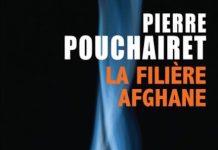 la-filiere-afghane-pierre-pouchairet -