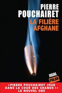 la-filiere-afghane-pierre-pouchairet