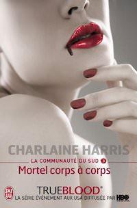 Charlaine HARRIS - La Communauté du Sud - 03