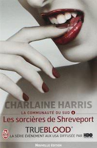Charlaine HARRIS - La Communauté du Sud - 04