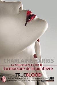Charlaine HARRIS - La Communauté du Sud - 05