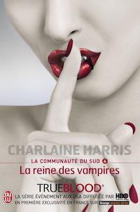 Charlaine HARRIS - La Communauté du Sud - 06