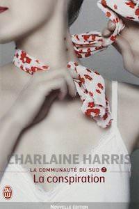 Charlaine HARRIS - La Communauté du Sud - 07