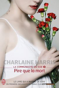 Charlaine HARRIS - La Communauté du Sud - 08