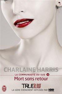 Charlaine HARRIS - La Communauté du Sud - 12