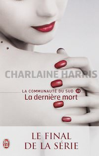Charlaine HARRIS - La Communauté du Sud - 13