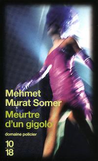 Meurtre d un gigolo - Mehmet Murat SOMER
