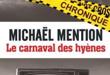 Michaël MENTION : Le Carnaval des hyènes