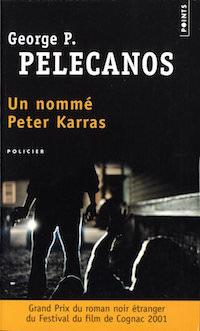 Un nomme Peter Karras - George P. PELECANOS