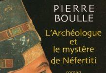 archeologue et le mystere de Nefertiti - boulle