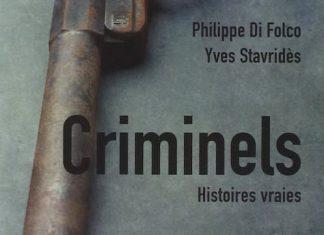 criminels - Philippe DI FOLCO et Yves STAVRIDES