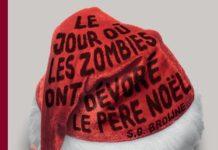 le jour ou les zombies ont devore le pere noel - browne