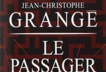 Jean christophe grange biographie et bibliographie - Le passager jean christophe grange resume ...