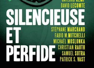 silencieuse et perfide -