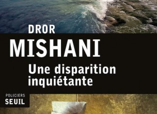 une disparition inquietante - Dror MISHANI