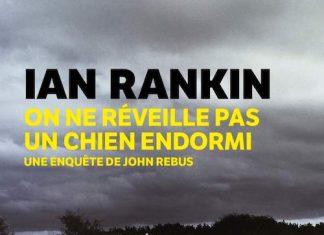 Ian RANKIN : Inspecteur John Rebus - 19 - On ne réveille pas un chien endormi