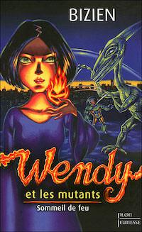 Jean-Luc BIZIEN - Wendy - 01 -Sommeil-de-feu