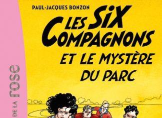 six compagnons et le mystere du parc - bonzon