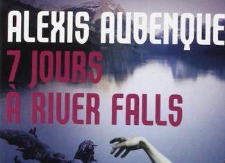 7 jours a rivers falls - aubenque