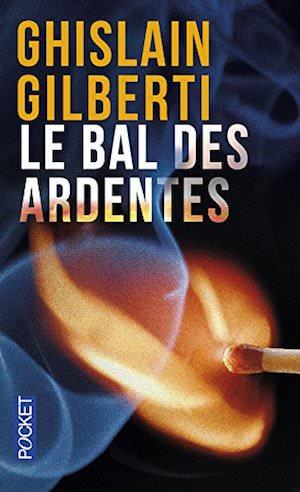 Ghislain GILBERTI - bal des ardentes