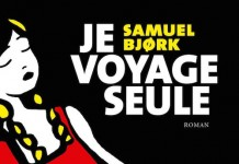 je voyage seul - Samuel Bjork -