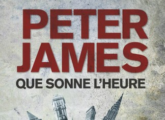 que sonne l heure - peter james