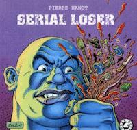 serial loser - Pierre Hanot