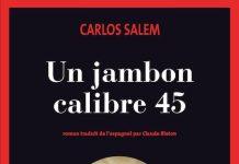 un jambon calibre 45 - Salem
