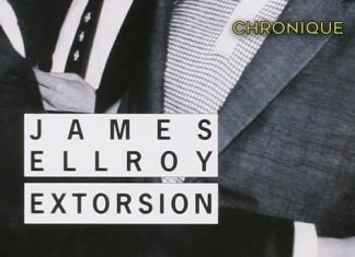 James ELLROY - Extorsion