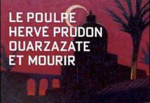 Ouarzazate et mourir - prudon