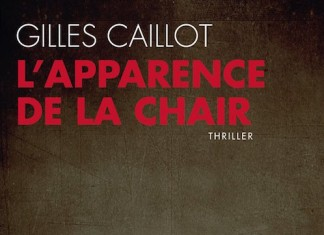 apparence de la chair - Gilles CAILLOT