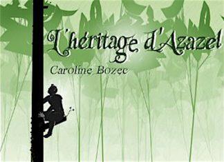 heritage d Azazel - Caroline BOZEC