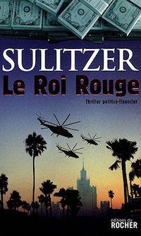 le roi rouge - Paul-Loup SULITZER