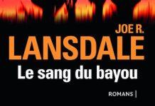 le sang du bayou - Joe R. LANSDALE