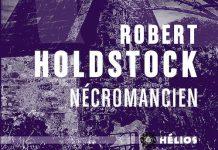 necromancien - Robert HOLDSTOCK