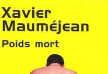 poids mort - Xavier MAUMEJEAN