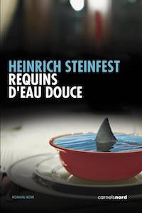 requins eau douce - Heinrich STEINFEST