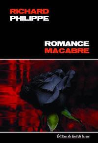 romance macabre - Richard PHILIPPE