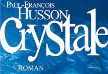 Crystale - Paul-Francois HUSSON