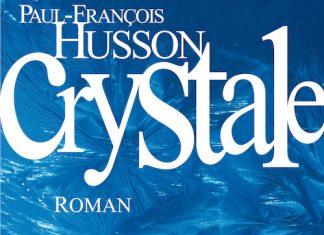 Crystale - Paul-Francois HUSSON