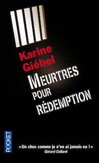 Karine GIEBEL - Meurtres pour redemption