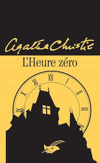 L heure zero - Agatha CHRISTIE