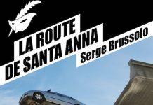 La route de Santa Anna - Serge Brussolo