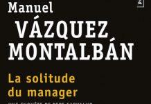 La solitude du manager - Vazquez montalban