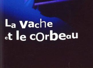 La vache et le corbeau - Yves LECOUTURIER