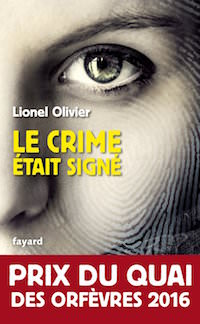 Le crime etait signe - Lionel OLIVIER